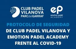 Protocolo de seguridad de Club Padel Vilanova y Emotion Padel Academy frente al COVID-19